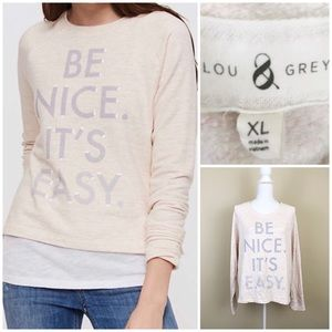 Lou & Grey Be Nice soft sweater size XL